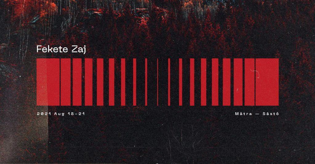 Fekete Zaj 2021